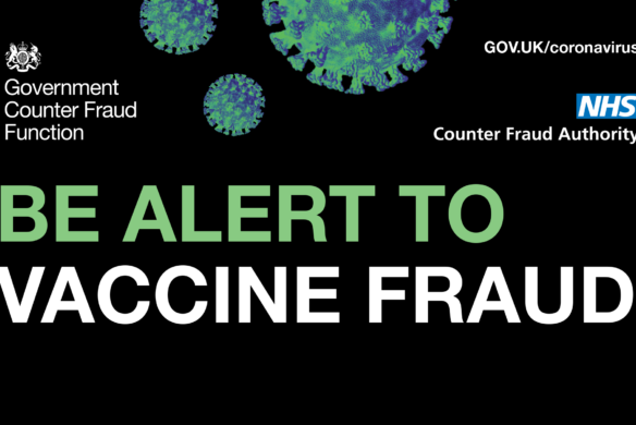 Be alert to vaccine fraud - NHS counter fraud